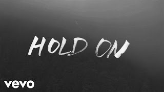 Chord Overstreet - Hold On (Official Lyric Video)