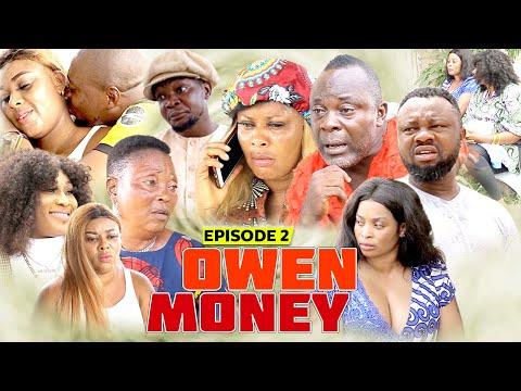 OWEN MONEY PART 2 - LATEST BENIN MOVIES 2021