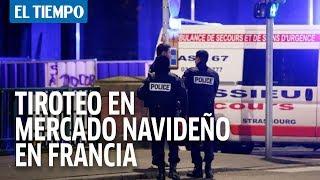 Al menos un muerto y diez heridos deja tiroteo en Francia I EL TIEMPO