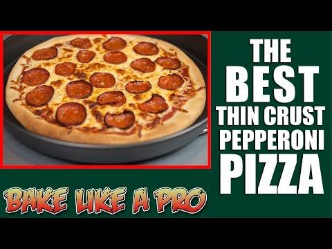 BEST Thin Crust Pepperoni Pizza Recipe