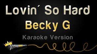Becky G - Lovin
