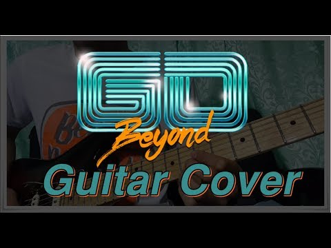 Go Beyond Theme Song (Guitar Cover)