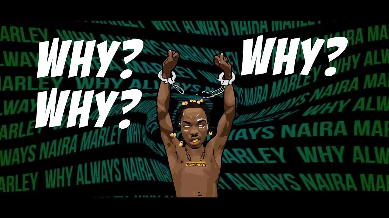 Naira Marley - Why (Lyric Video)
