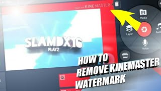 How to remove kinemaster watermark 100% EFFECTIVE! | tutorial 1