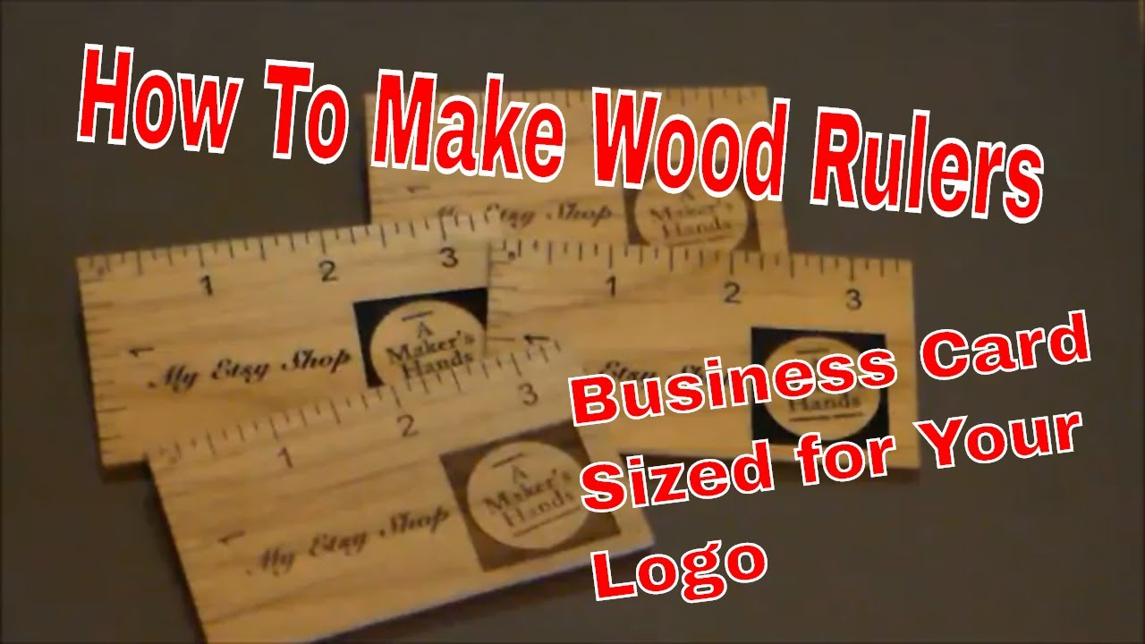 how to make a wood ruler business card sized for your logo youtube