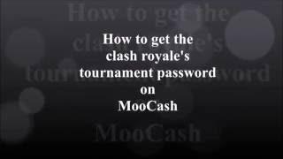 How To Get Clash Royale Tournament Password On MooCash (Moo Locker)