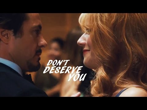 ►Tony & Pepper | Don't Deserve You