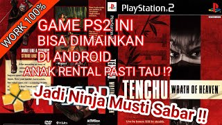 Tenchu San Portable | Tenchu 3 Wrath Of Heaven With Proof PPSSPP Android GamePlay
