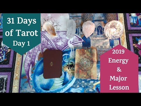31 Days of Tarot - Day 1 - Energy / Major Lesson