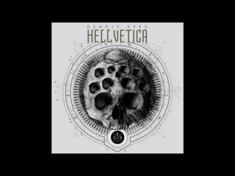 Hellvetica - Deadly Eyes (EP)
