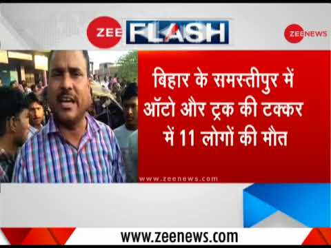 Breaking News: 11 killed in auto-truck collision in Samastipur