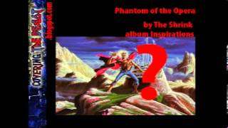 The Shrink Phantom of the Opera (Iron Maiden cover)