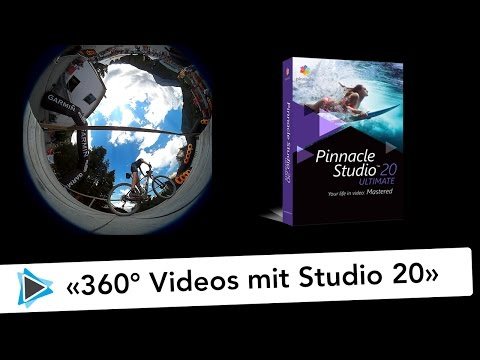 Neu in Pinnacle Studio 20 Deutsch 360 Grad Videos erstellen Video Tutorial