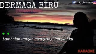 """Download (KARAOKE)THOMAS ARYA-""""DERMAGA BIRU"""" LIRIK LAGU TANPA VOKAL"""