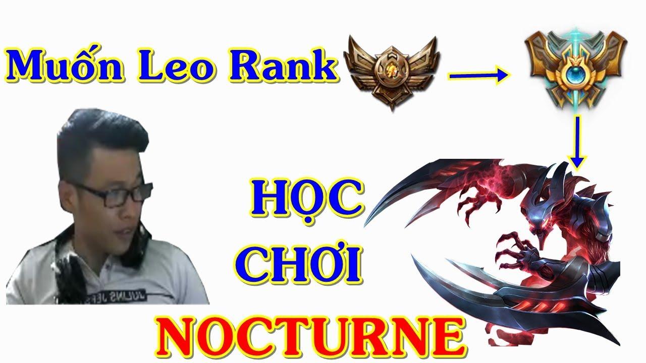 Bạn Muốn Leo Rank LIên Minh Nên Học Chơi Nocturne Rừng | Trâu Best Udyr