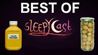 Best Of Sleepycast - Ass Mustard And Zach's Olives