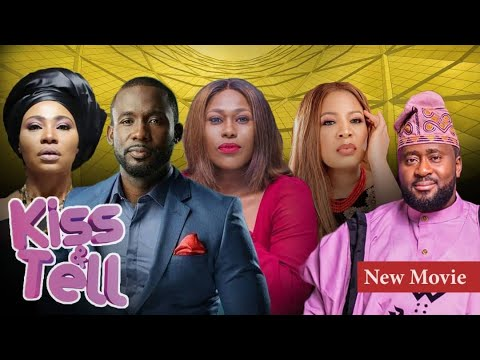 FINALLY OUT! KISS AND TELL (the Movie) BLOCKBUSTER AWARD WINNING NOLLYWOOD MOVIE BY EMEM ISONG