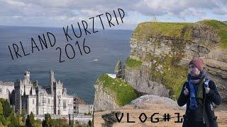 IRLAND Urlaub 2016 Kurztrip in 5 Tagen Travel Vlog#1 Galway-Kinvara-Dublin