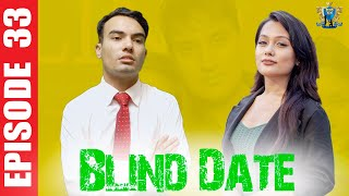 Blind Date || Episode 33