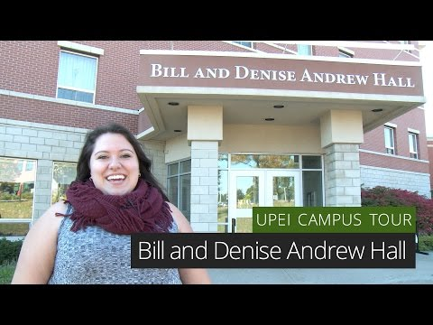 Bill and Denise Andrew Hall - UPEI Campus Tour