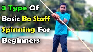 3 Type Of Effective Bo Staff Spinning For Beginners 2019 | Tamil