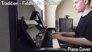 Tradition - Fiddler On The Roof Piano Solo