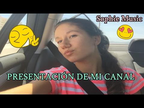 Sophie Music - Presentación Canal