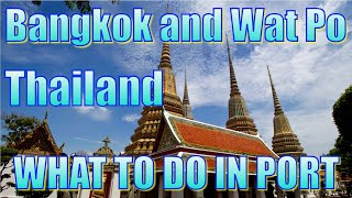 Wat Po & Time On Your Own In Bangkok - What to Do on Your Day in Port