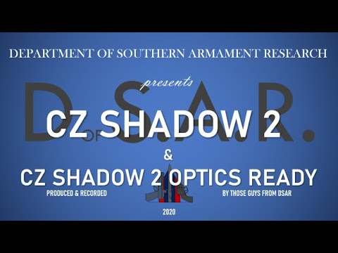 CZ Shadow 2 & Shadow 2 Optics Ready - DSAR Overveiw