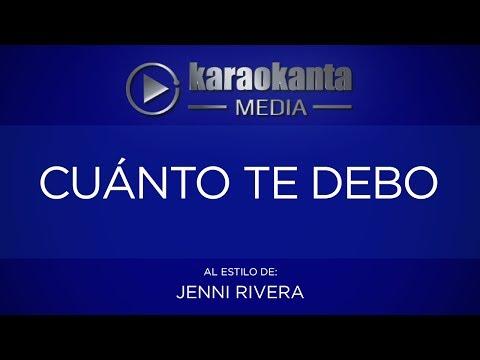 Karaokanta - Jenni Rivera  - Cuanto te debo