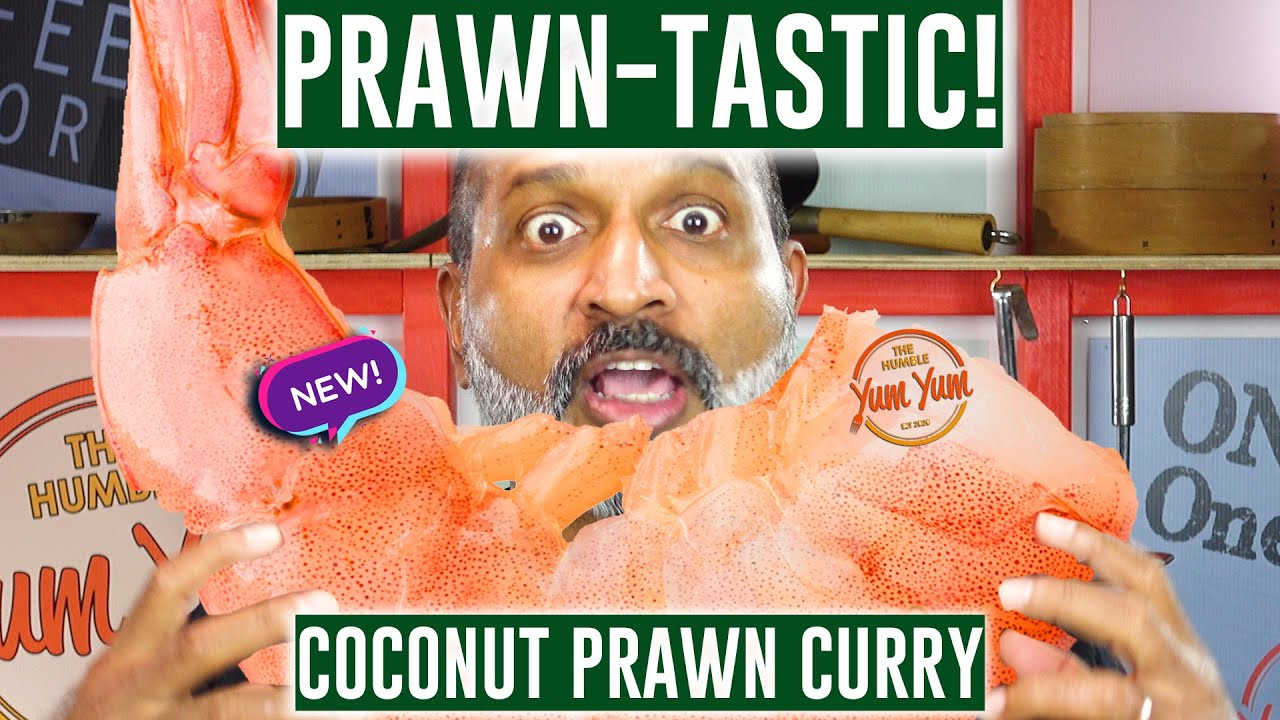 COCONUT PRAWN CURRY  (PRAWN-TASTIC Part 2) ! Feed 4 for under $20! ONE POT - ONE PAN