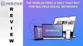 INBOXR Review - ENGAGE | AUTO MESSAGE | MONETIZE