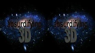 Absurdifying 3D