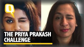 Can You Wink Like Priya Prakash Varrier? Take the Challenge! | The Quint