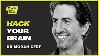 How to Change Yourself Using Lucid Dreaming - Dr. Moran Cerf