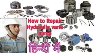 Topic:14 Hydraulic vane Pump overhauling (Hindi Mai)