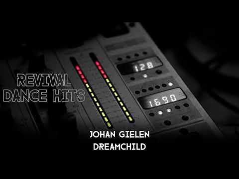 Johan Gielen - Dreamchild [HQ]