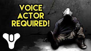Destiny Video Comic: Voice Actor Needed
