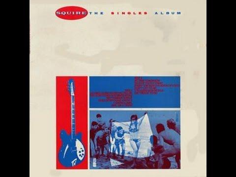 Squire - The Singles Album (Full Album)