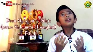 DEEN ASSALAM - BILQIS (cover Sulaiman Almughny) Gaitsan Nada Group Mp3