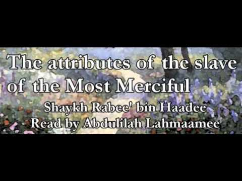 Abdulilaah Lahmaamee - The Attributes of the Slave of The Most Merciful