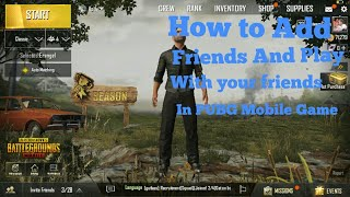 How to Add Friends and play with your friend in PUBG Game