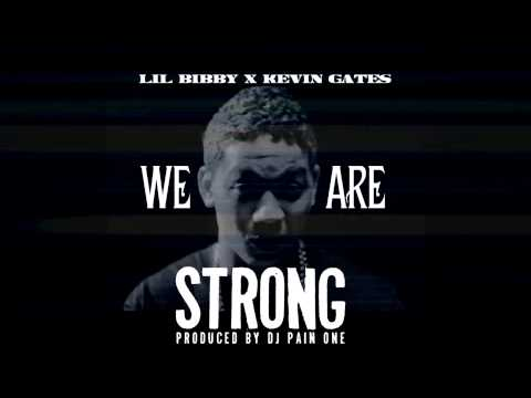 Lil Bibby ft. Kevin Gates - We Are Strong (Instrumental w/hook)
