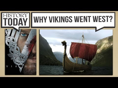 History Today - Why The Vikings Went West (Vikings Season 1)