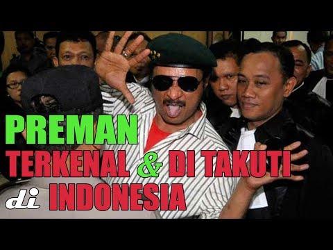 7 PREMAN PALING DI TAKUTI DAN BERPENGARUH DI INDONESIA