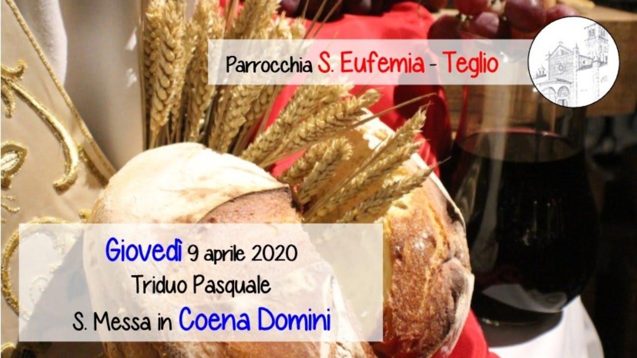 Triduo Pasquale: S. Messa in Coena Domini, chiesa di S. Eufemia