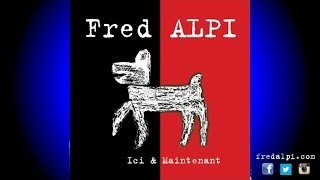 Watch Fred Alpi Entreprise Dieu  Fils video