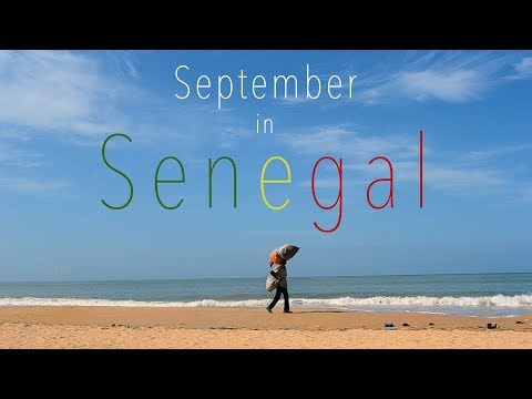 SEPTEMBER IN SENEGAL