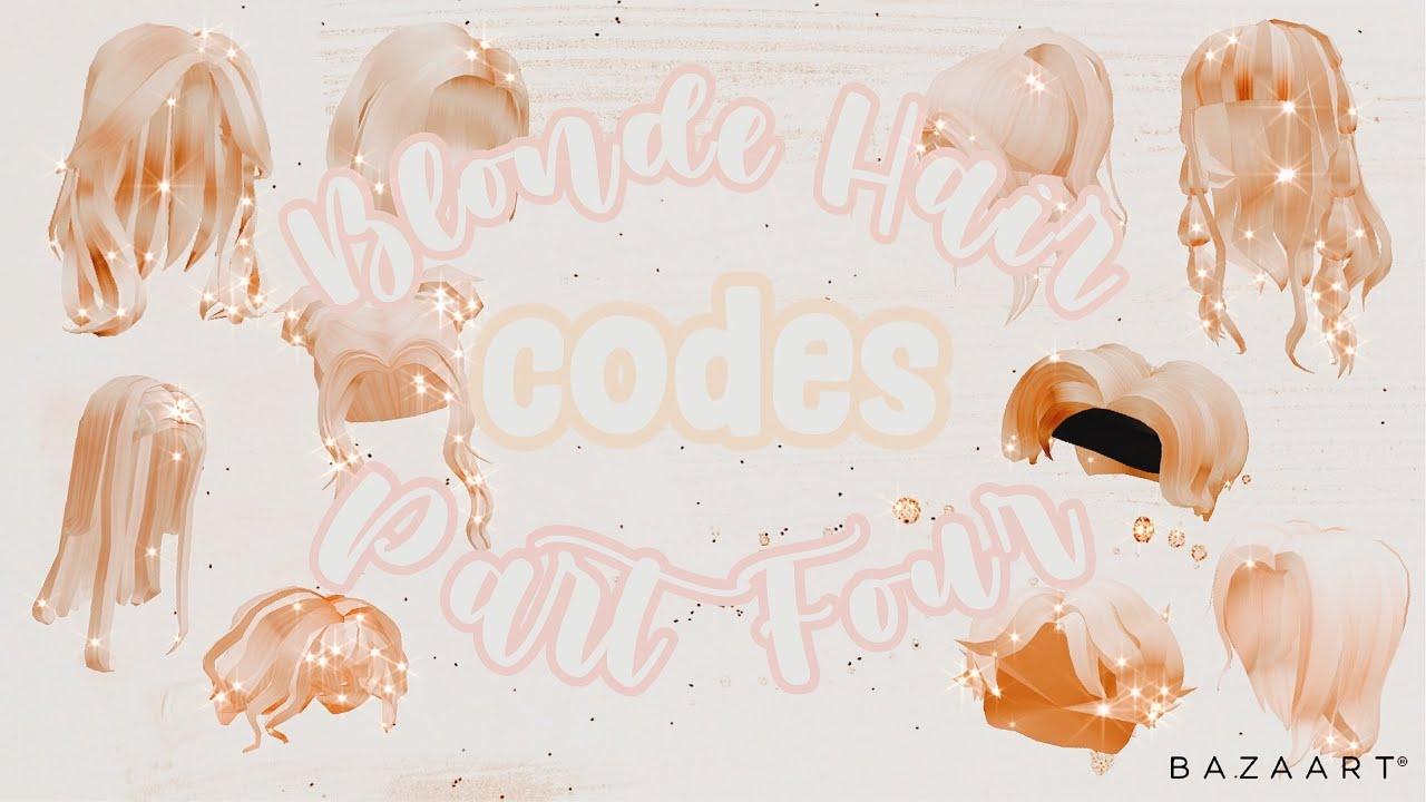 Blonde Hair Codes Links Part 4 Roblox Bloxburg Youtube