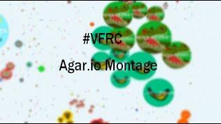 #VFRC   Agar.io Montage